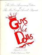 Guys Not Dolls: The Silver Anniversary…