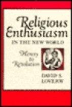 Religious Enthusiasm in the New World:…
