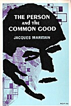 Person And The Common Good by Jacques…