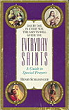 Everyday Saints by Henry Schlesinger