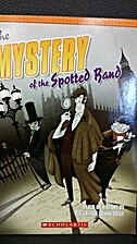 The Mystery of the Spotted Band by Walt…