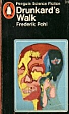 Drunkard's Walk by Frederik Pohl