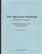 The Yoga Sutra Workbook, The Certainty of…