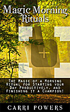 Magic Morning Rituals: The Magic of a…