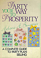 Party Your Way to Prosperity - a Complete…