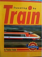 Travelling by Train - Leveled Reader (Social…