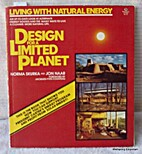 Design for a Limited Planet by Norma Skurka