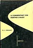 Commentary on Goethe's Faust by D. J.…