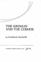 The Kremlin and the Cosmos by Nicholas…