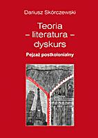 Teoria, literatura, dyskurs : pejzaż…