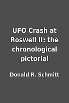 UFO Crash at Roswell II: the chronological…