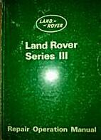 Land Rover Ser III Repair Operation Manual…
