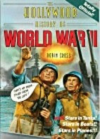 The Hollywood History of World War II by…