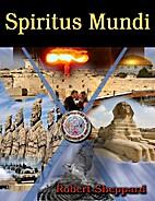 Spiritus Mundi Book II: The Romance by…