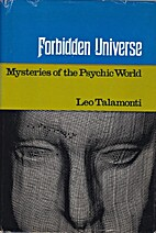 Forbidden Universe: Mysteries of the Psychic…
