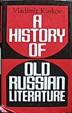 A history of old Russian literature by…