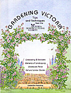 Gardening Victoria by Victoria Horticultural…