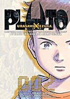 Pluto: Urasawa x Tezuka, Vol. 2 by Naoki…