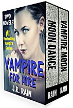 Vampire for Hire by J.R. Rain