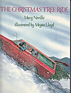 The Christmas Tree Ride by Mary Neville