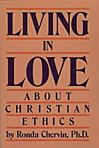 Living in Love: About Christian Ethics by…