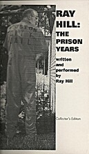 Ray Hill: The Prison Years by Ray Hill