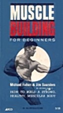 Muscle Building for Beginners by Michael…
