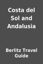 Costa del Sol and Andalusia by Berlitz…