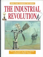 The Industrial Revolution (Ideas That…
