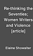 Re-thinking the Seventies; Women Writers and…