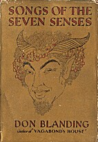 Songs of the Seven Senses by Don Blanding