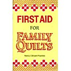 First Aid for Family Quilts by Nancy…