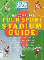 USA Today : The Complete Four Sport Stadium…