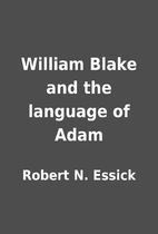 William Blake and the language of Adam by…