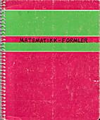 Matematikk-Formler (Egne notater) by IaaS