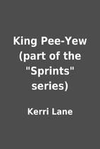 King Pee-Yew (part of the Sprints series)…