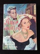 Amor Exotico by Lucila Gamero de Medina