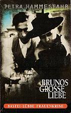 Brunos grosse Liebe by Petra Hammesfahr