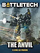 The Anvil by Blaine Lee Pardoe