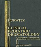 Clinical Pediatric Dermatology: A Textbook…