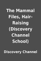 The Mammal Files, Hair-Raising (Discovery…
