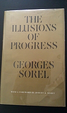 The Illusions of Progress by Georges Sorel