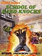 School of Hard Knocks (GURPS Supers) by…