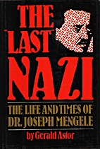 The Last Nazi: The Life and Times of Dr.…