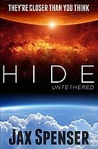 Untethered (Hide, #1) by Jax Spenser