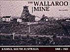 The Wallaroo mine, Kadina, South Australia…