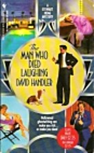 Man Who Died Laughing, The by David Handler