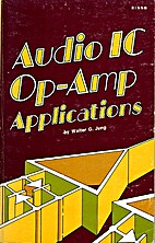 Audio IC op-amp applications by Walter G.…
