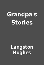 Grandpa's Stories by Langston Hughes