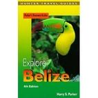 Adventure Guide to Belize (Adventure Guide…